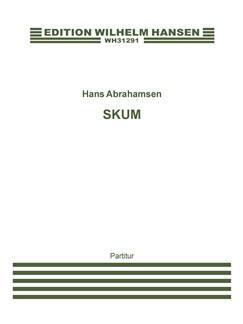 Hans Abrahamsen: Skum / Foam (Score) Books | Orchestra