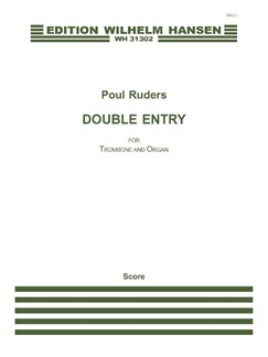Poul Ruders: Double Entry for Trombone and Organ Books | Trombone, Organ Accompaniment