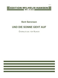 Bent Sørensen: Und Die Sonne Geht Auf (PF) Books | Piano