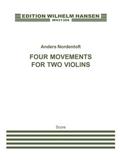 Anders Nordentoft: Four Movements for Two Violins Books | Violin (Duet)