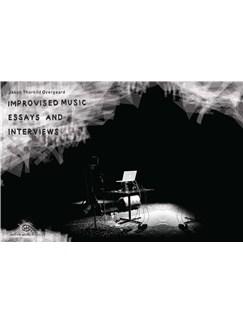 Jakob Thorkild Overgaard: Improvised Music - Essays And Interviews (Book) Libro |
