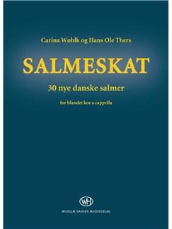 Hans Ole Thers/Carina Wøhlk: Salmeskat (SATB) Bog | SATB