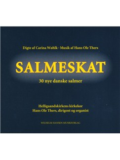 Hans Ole Thers/Carina Wøhlk: Salmeskat - 30 nye danske salmer (CD) CDs |
