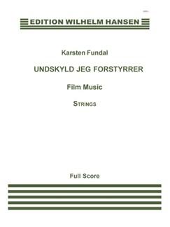 Karsten Fundal: Undskyld Jeg Forstyrrer (Score) Books | String Ensemble