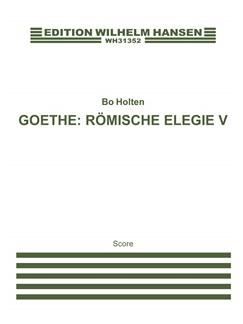 Bo Holten: Römische Elegie V (score) Books | Baritone Voice, SATB, Cello