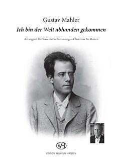 Gustav Mahler: Ich bin der Welt abhanden gekommen Books | Baritone Voice, SATB