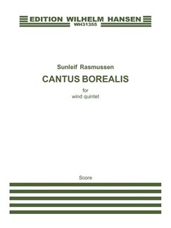 Sunleif Rasmussen: Cantus Borealis For Wind Quintet (Score) Books | Flute, Clarinet, Oboe, Cor Anglais, Bassoon, Wind Quintet
