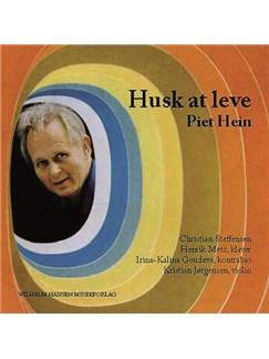 Husk At Leve - Piet Hein - Sange Og Gruk i Musik (CD) CD |
