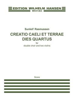 Sunleif Rasmussen: Creatio Caeli Et Terrae. Dies Quartus (Score) Books | Violin, SATB
