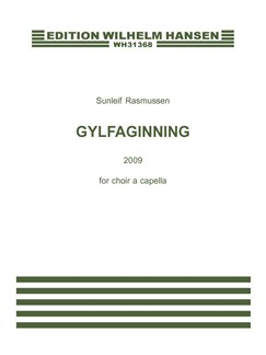 Sunleif Rasmussen: Gylfaginning (Chorus score) Books | SATB