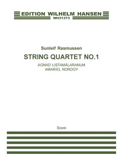 Sunleif Rasmussen: String Quartet No. 1 (Score) Books | String Quartet