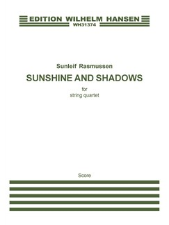 Sunleif Rasmussen: Sunshine And Shadows (score) Books | String Quartet