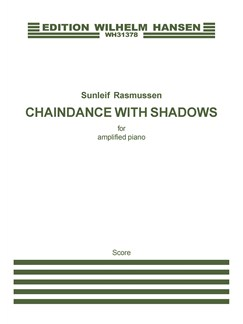 Sunleif Rasmussen: Chaindance With Shadows (Amplified Piano) Books | Piano