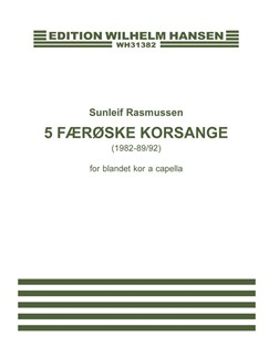 Sunleif Rasmussen: 5 Faroese Choir Songs (SATB) Books | SATB