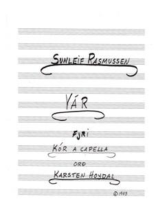 Sunleif Rasmussen: Vár ('Spring') Books | Soprano, Baritone Voice, SATB