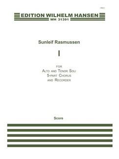 Sunleif Rasmussen: I (Score) Books | Alto, Tenor, SSATB, Bass Recorder, Choral