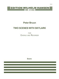 Peter Bruun: Two Scenes With Skylark (Score) Books | SATB, Recorder