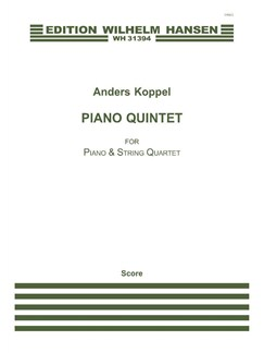 Anders Koppel: Piano Quintet Books | Piano Chamber, String Quartet