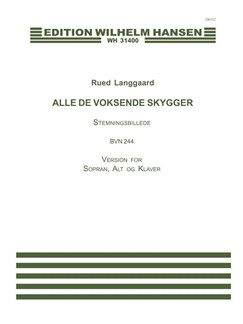 Rued Langgaard: Alle De Voksende Skygger (Score) Books | Soprano, Alto, Piano Accompaniment