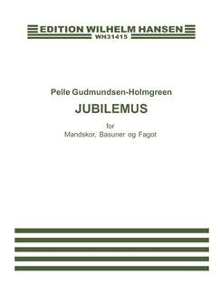 Pelle Gudmundsen-Holmgreen: Jubilemus (score) Books | Trombone, TTBB