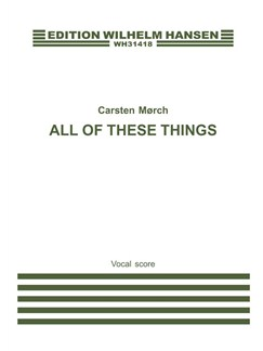 Carsten Morch: All Of These Things Books | Unison Voice, Soprano, Piano Accompaniment