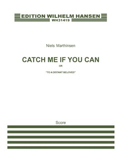 Niels Marthinsen: Catch Me If You Can (or 'To A Distant Beloved') Books | Trombone, String Orchestra