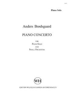 Anders Brødsgaard: Piano Concerto Books | Piano, Orchestra