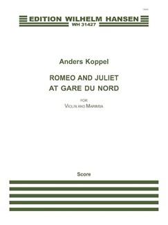 Anders Koppel: Romeo And Juliet At Gare Du Nord (Score/Parts) Books | Violin, Marimba
