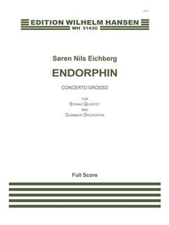 Søren Nils Eichberg: Endorphin (Full Score) Books | String Quartet, Orchestra
