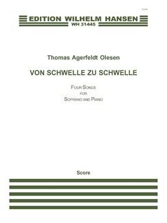 Thomas Agerfeldt Olesen: Von Schwelle Zu Schwelle (Soprano & Piano) Books | Soprano, Piano Accompaniment