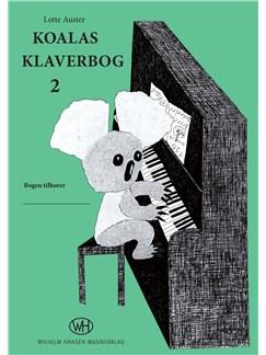 Lotte Auster: Koalas Klaverbog 2 (Piano) Bog | Klaver solo