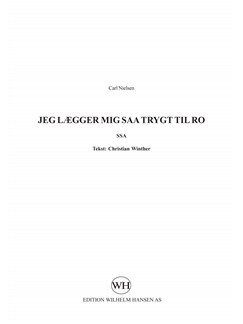 Carl Nielsen: Jeg Lægger Mig Saa Trygt Til Ro (SSA) Books | SSA