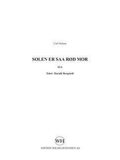 Carl Nielsen: Solen Er Saa Rød Mor (SSA) Books | SSA