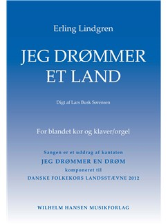 Erling Lindgren: Jeg Drømmer Et Land (SATB/Piano) Books | SATB, Piano Accompaniment, Organ Accompaniment
