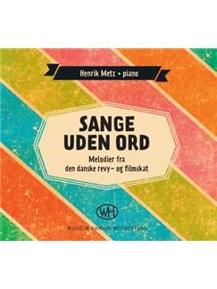 Henrik Metz: Sange Uden Ord (CD) CD |