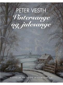 Peter Vesth: Vintersange og julesange Bog | Melodilinie, tekst og becifring