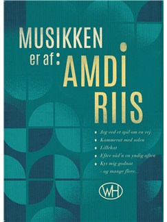 Amdi Riis:  Musikken Er Af Amdi Riis (Songbook/Biography) Books | Melody Line, Lyrics & Chords