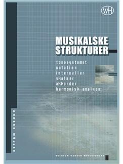 Anders Müller: Musikalske strukturer Bog |