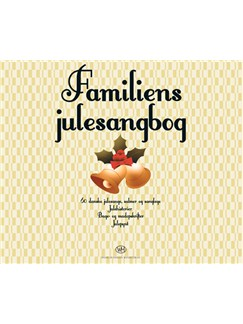 Familiens julesangbog Books | Melody Line, Lyrics & Chords