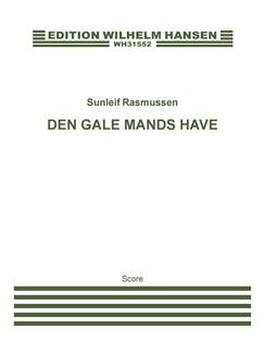 Sunleif Rasmussen: Den Gale Mands Have / The Madman's Garden (Score) Books | Orchestra