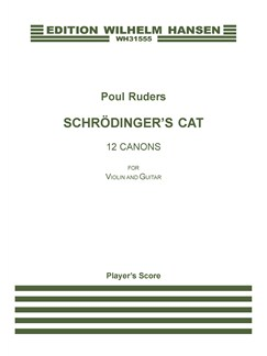 Poul Ruders: Schrödinger's Cat (Player's score) Books | Violin, Guitar