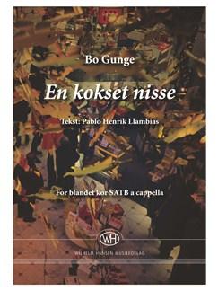 Bo Gunge: En Kokset Nisse (SATB) Books | SATB