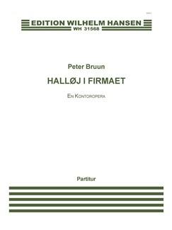 Peter Bruun: Halløj i Firmaet - En Kontoropera (Score) Books | Ensemble, Voice