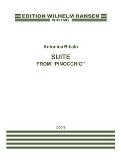 "Antonio Bibalo: Suite From ""Pinnochio"" Score Books 