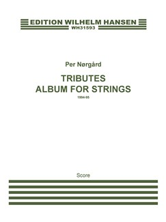 Per Nørgård: Tributes - Album For Strings (Score) Books | Orchestra, String Instruments