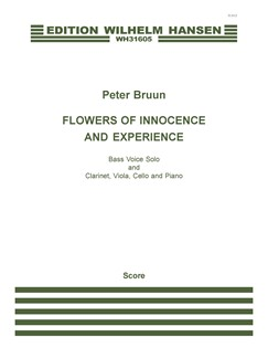 Peter Bruun: Flowers Of Innocence and Experience (Score) Books | Bass Voice, Clarinet, Viola, Cello, Piano Chamber