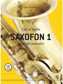 Jens Hartmann og Hans Ulrik: Lær At Spille Saxofon 1 - Nordiske Melodier Books | Saxophone