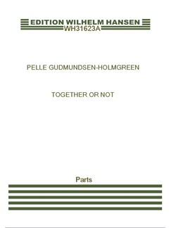 Pelle Gudmundsen-Holmgreen: Together Or Not (Parts) Books | Bass Recorder, Violin, Accordion