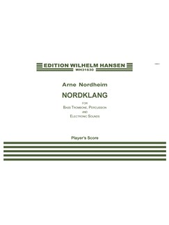 Arne Nordheim: Nordklang (player's score) Books | Bass Trombone, Percussion, Electronics