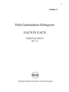 "Pelle Gudmundsen-Holmgreen: String Quartet No. 12 ""Each In Each"" (Score) Books 